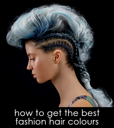 how to get the best fashion hair colours